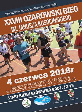 XXVIII Bieg O�arowski im. Janusza Kusoci�skiego 4 czerwca 2016 r. w O�arowie Mazowieckim - zaproszenie