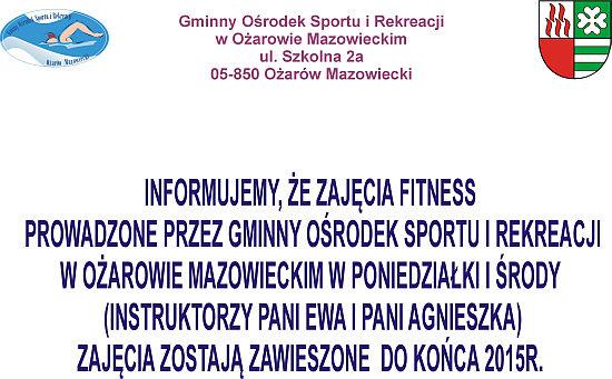 Fitness - zawieszenie do końca 2015
